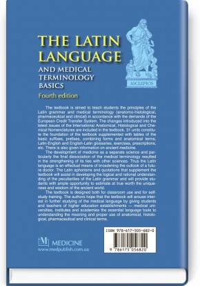 The Latin Language and Medical Terminology Basics: textbook (III—IV a  l )  / L Yu  Smolska, О H  Pylypiv, P А  Sodomora et al